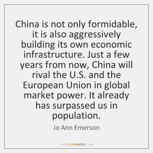 China is not only formidable, it is also aggressively building its own ...