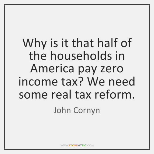 Why is it that half of the households in America pay zero ...