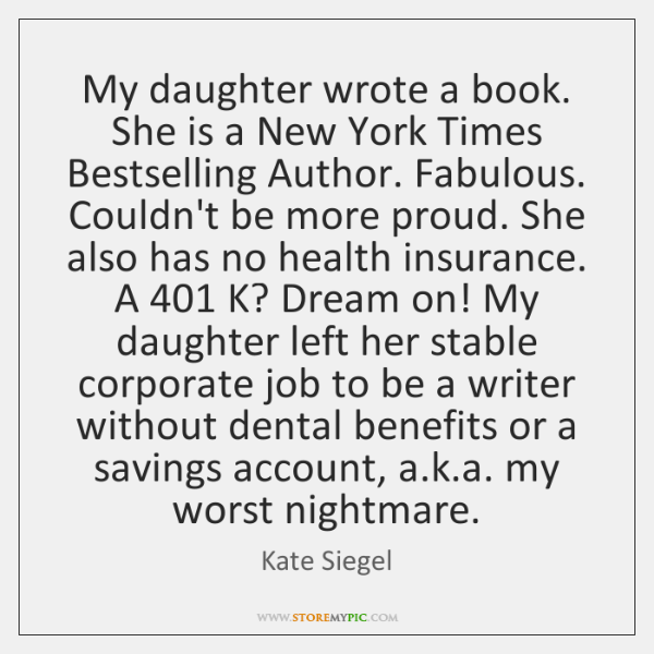 My daughter wrote a book. She is a New York Times Bestselling ...