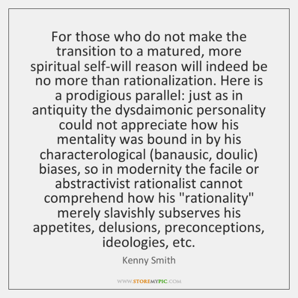 For those who do not make the transition to a matured, more ...