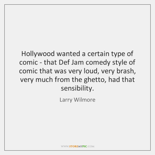 Hollywood wanted a certain type of comic - that Def Jam comedy ...