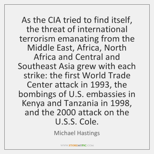 As the CIA tried to find itself, the threat of international terrorism ...