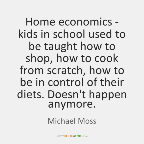 Home economics - kids in school used to be taught how to ...