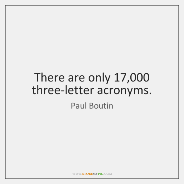 There are only 17,000 three-letter acronyms.