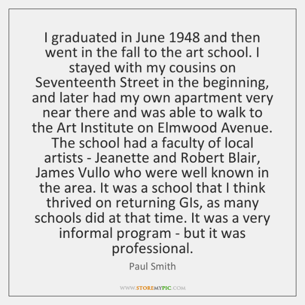 I graduated in June 1948 and then went in the fall to the ...