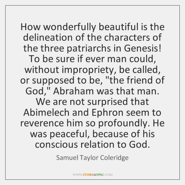 How wonderfully beautiful is the delineation of the characters of the three ...