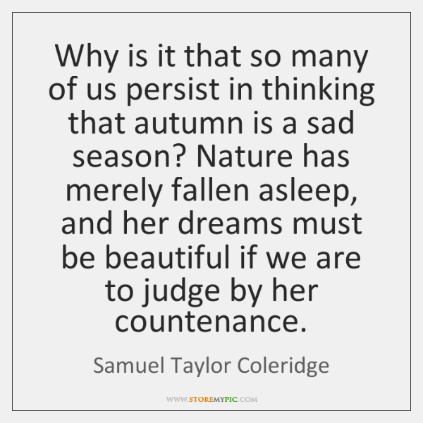 Why is it that so many of us persist in thinking that ...