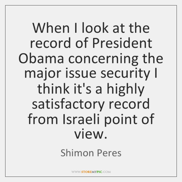 When I look at the record of President Obama concerning the major ...