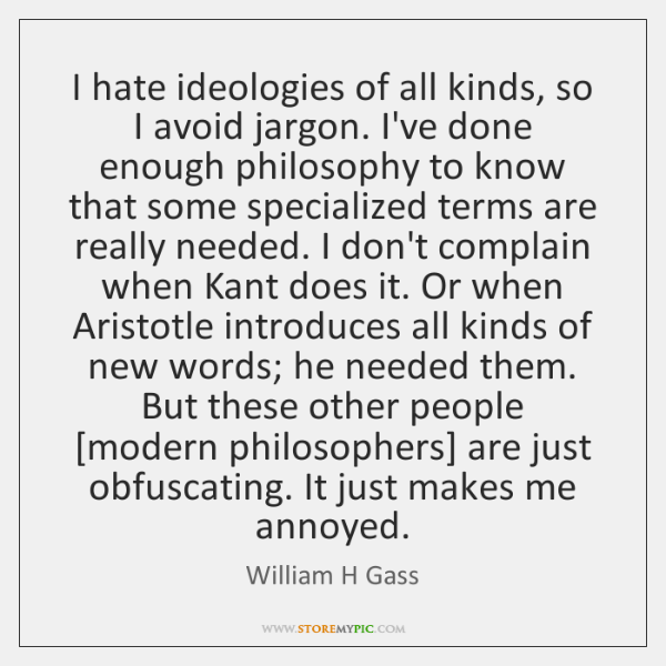 I hate ideologies of all kinds, so I avoid jargon. I've done ...