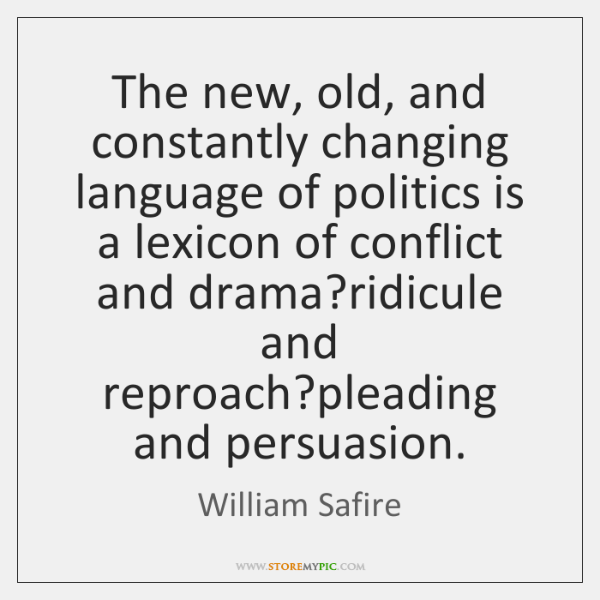 The new, old, and constantly changing language of politics is a lexicon ...