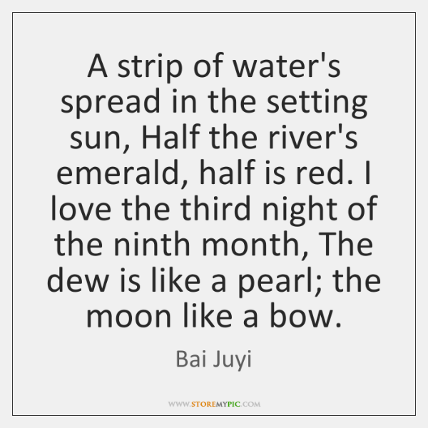A strip of water's spread in the setting sun, Half the river's ...