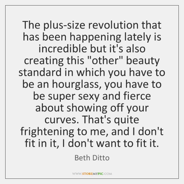 The plus-size revolution that has been happening lately is incredible but it's ...
