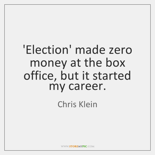 'Election' made zero money at the box office, but it started my ...