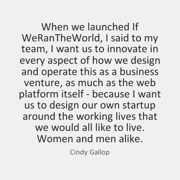 When we launched If WeRanTheWorld, I said to my team, I want ...