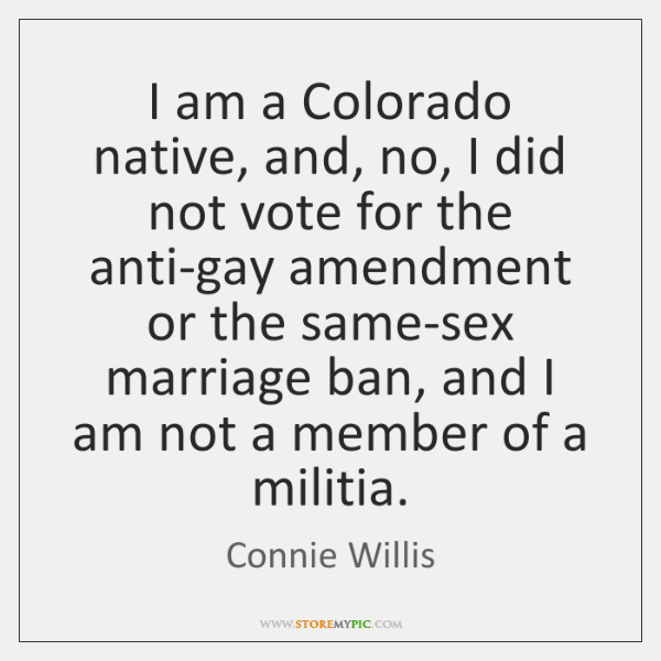 I am a Colorado native, and, no, I did not vote for ...