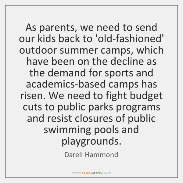 As parents, we need to send our kids back to 'old-fashioned' outdoor ...