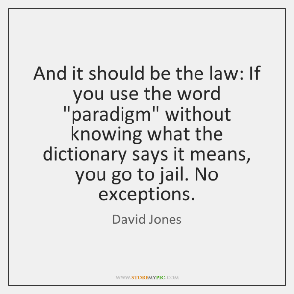 And it should be the law: If you use the word