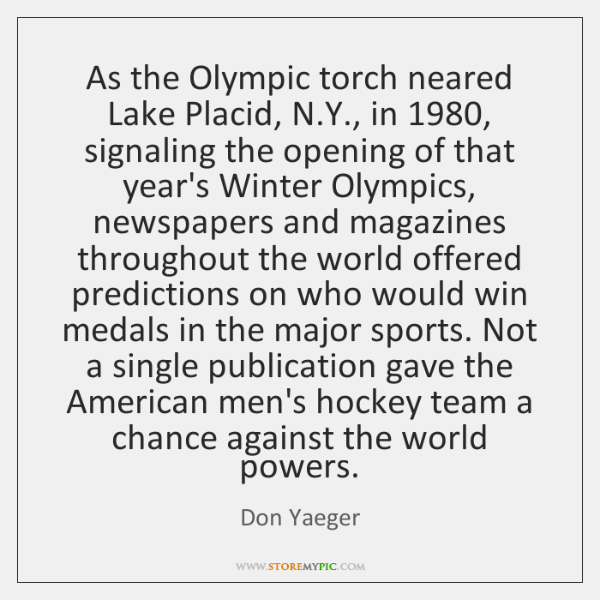 As the Olympic torch neared Lake Placid, N.Y., in 1980, signaling the ...