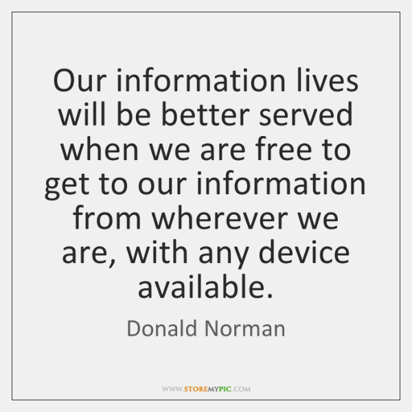 Our information lives will be better served when we are free to ...