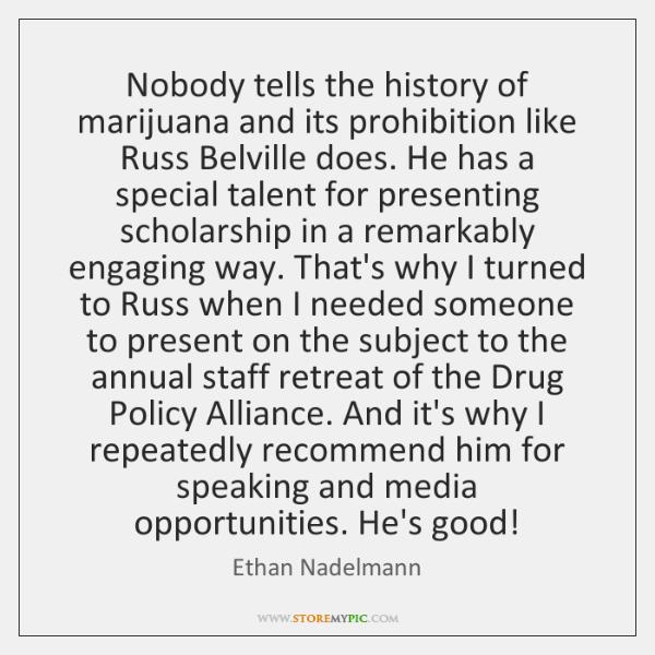 Nobody tells the history of marijuana and its prohibition like Russ Belville ...