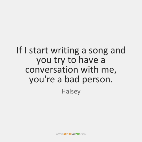 If I start writing a song and you try to have a ...