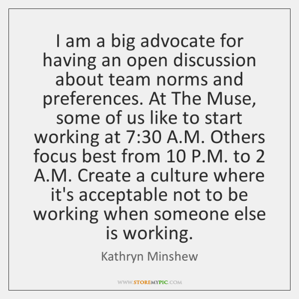 I am a big advocate for having an open discussion about team ...
