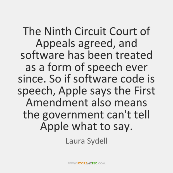 The Ninth Circuit Court of Appeals agreed, and software has been treated ...