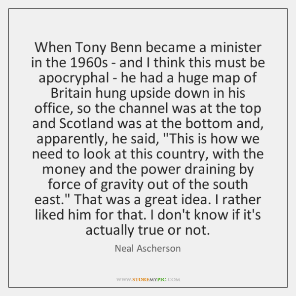 When Tony Benn became a minister in the 1960s - and I ...