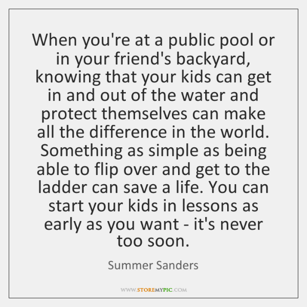 When you're at a public pool or in your friend's backyard, knowing ...