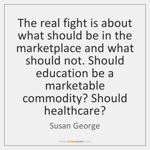 The real fight is about what should be in the marketplace and ...