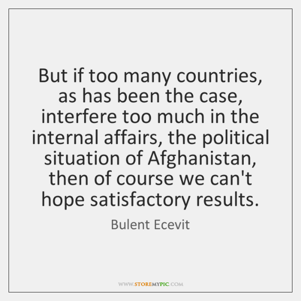 But if too many countries, as has been the case, interfere too ...