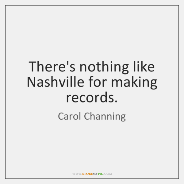 There's nothing like Nashville for making records.