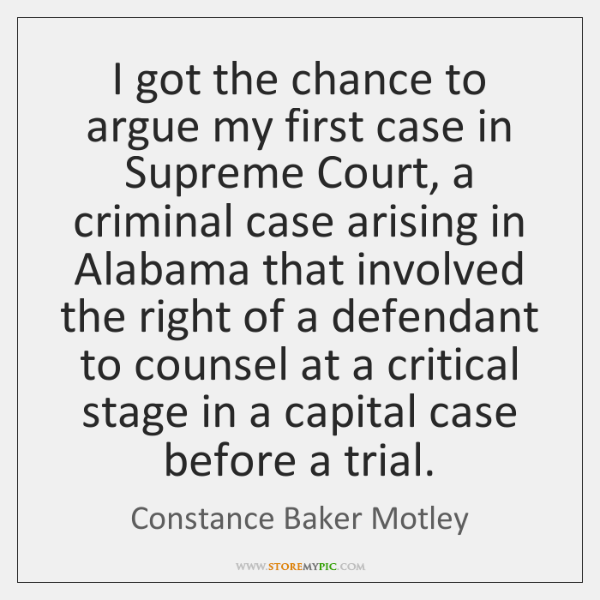 I got the chance to argue my first case in Supreme Court, ...