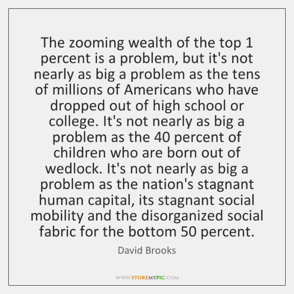 The zooming wealth of the top 1 percent is a problem, but it's ...