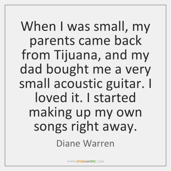 When I was small, my parents came back from Tijuana, and my ...
