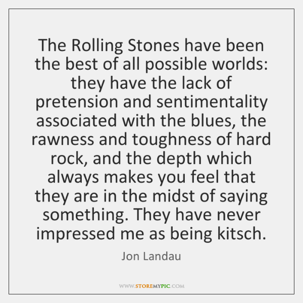 The Rolling Stones have been the best of all possible worlds: they ...