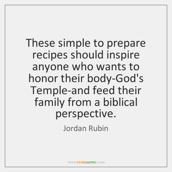 These simple to prepare recipes should inspire anyone who wants to honor ...