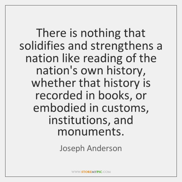There is nothing that solidifies and strengthens a nation like reading of ...