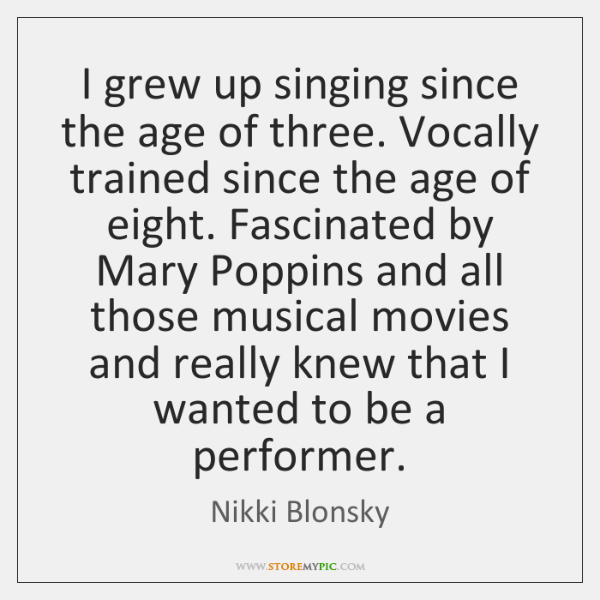 I grew up singing since the age of three. Vocally trained since ...