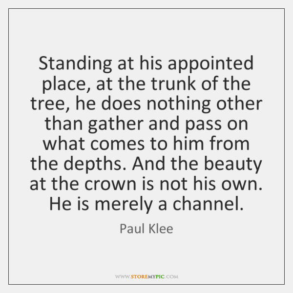 Standing at his appointed place, at the trunk of the tree, he ...