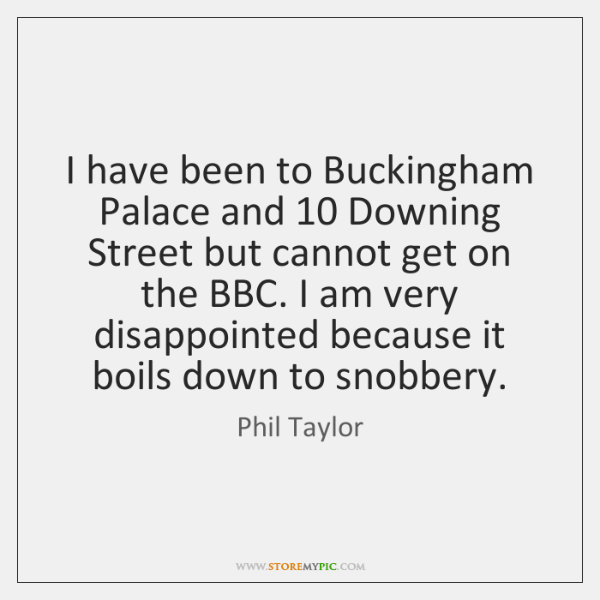 I have been to Buckingham Palace and 10 Downing Street but cannot get ...