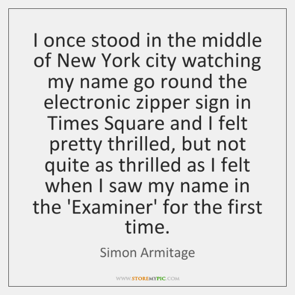 I once stood in the middle of New York city watching my ...