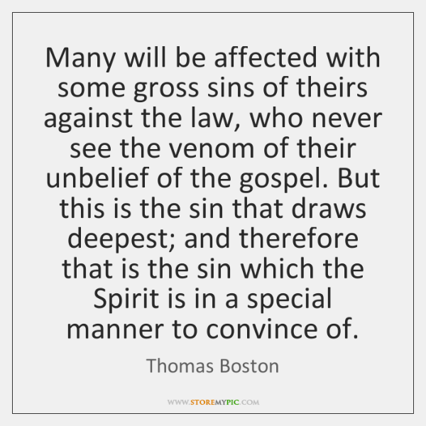 Many will be affected with some gross sins of theirs against the ...