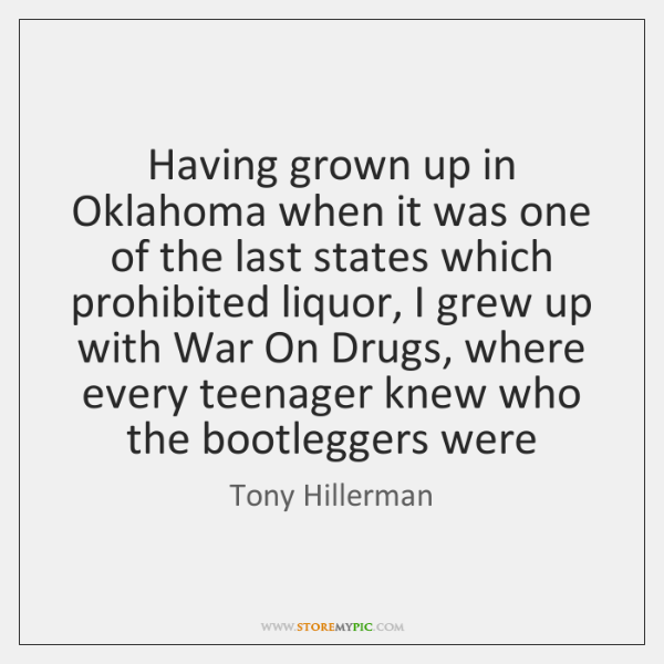 Having grown up in Oklahoma when it was one of the last ...