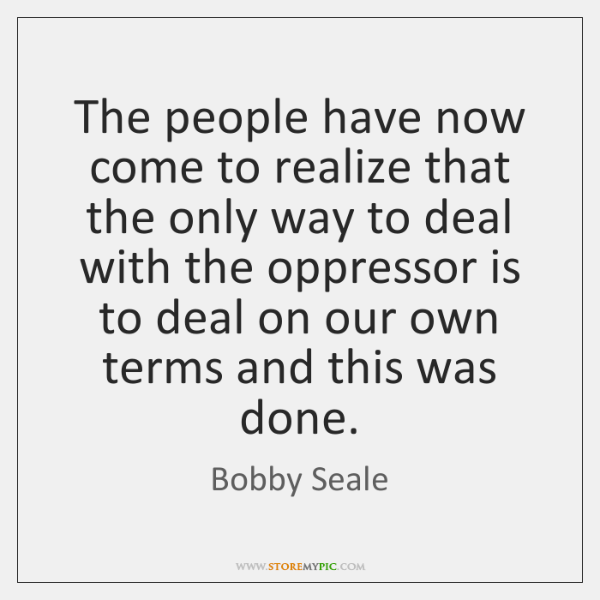 The people have now come to realize that the only way to ...