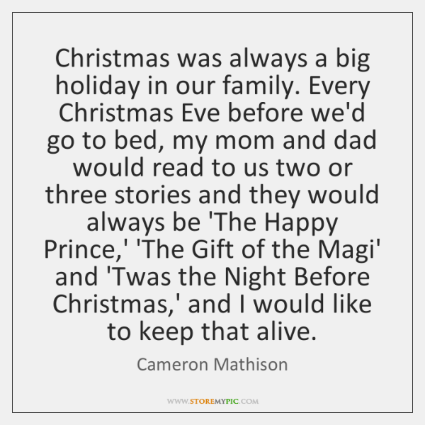 Christmas was always a big holiday in our family. Every Christmas Eve ...