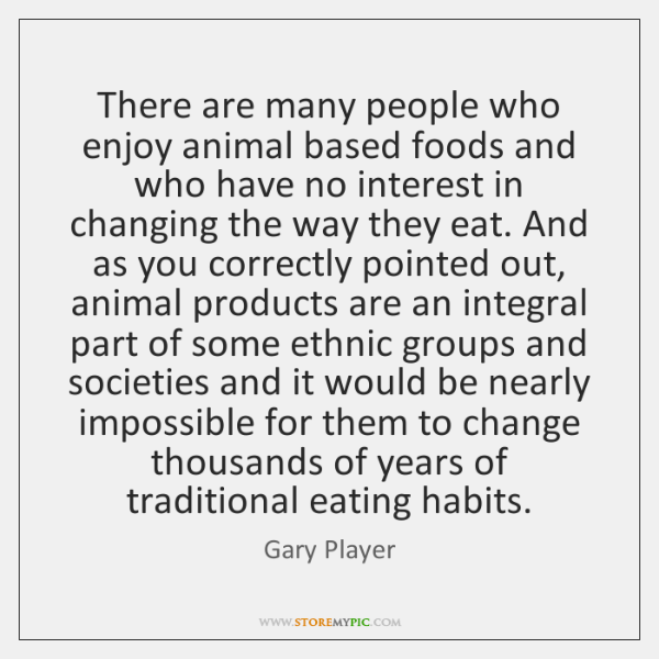 There are many people who enjoy animal based foods and who have ...