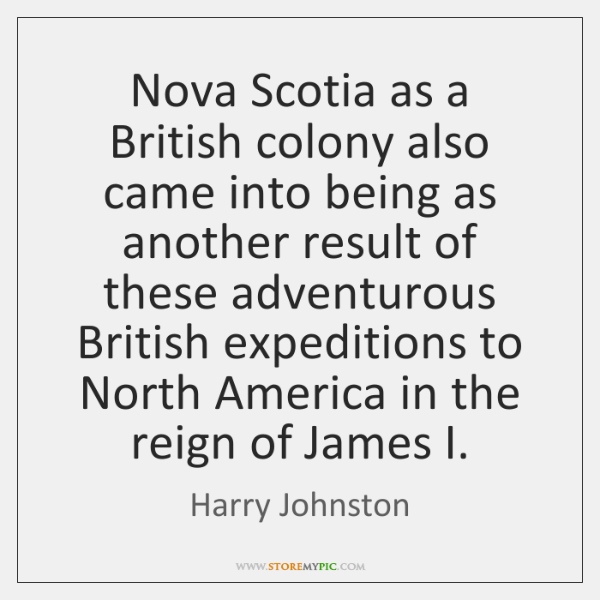 Nova Scotia as a British colony also came into being as another ...