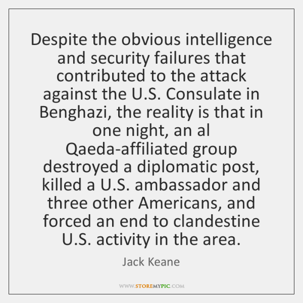 Despite the obvious intelligence and security failures that contributed to the attack ...
