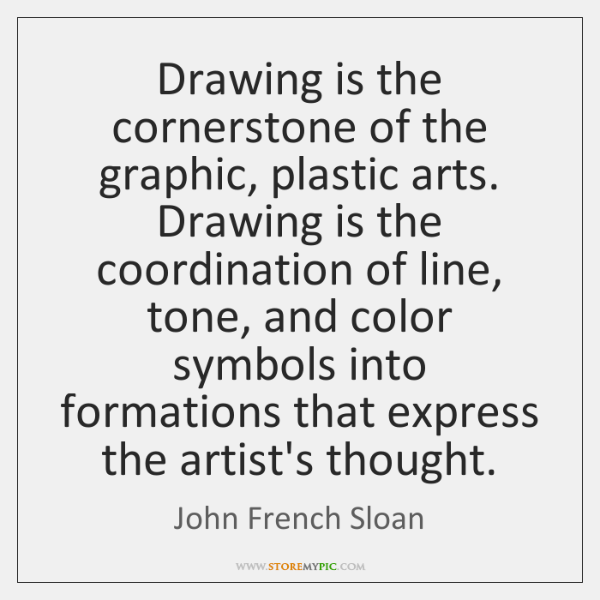 Drawing is the cornerstone of the graphic, plastic arts. Drawing is the ...